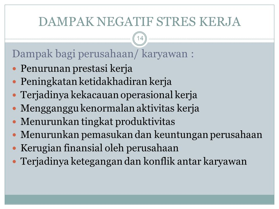 DAMPAK NEGATIF STRES KERJA