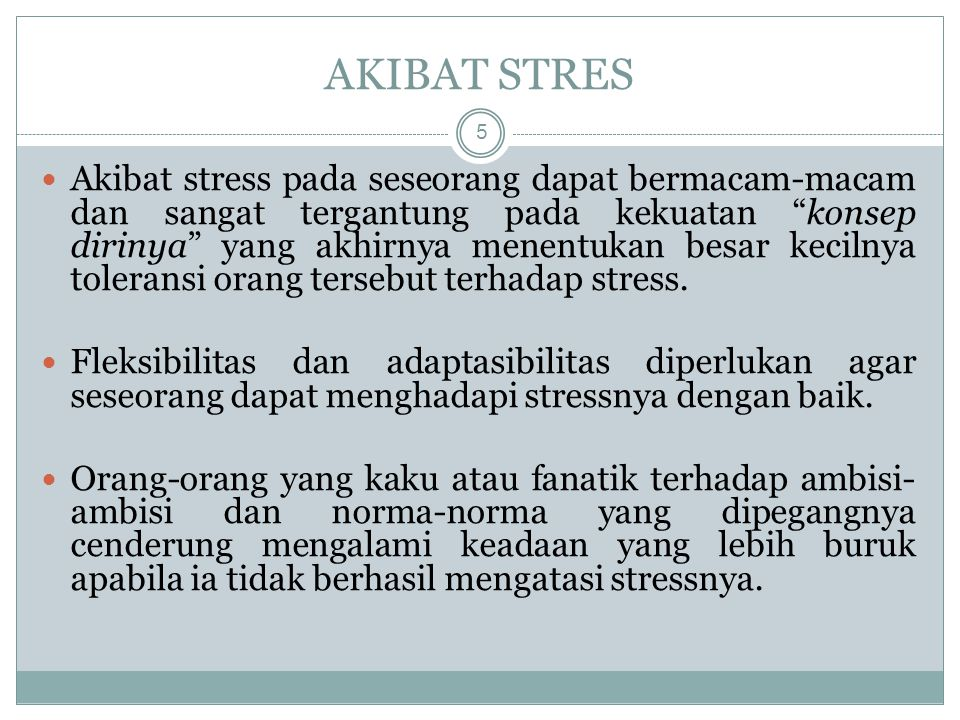 AKIBAT STRES