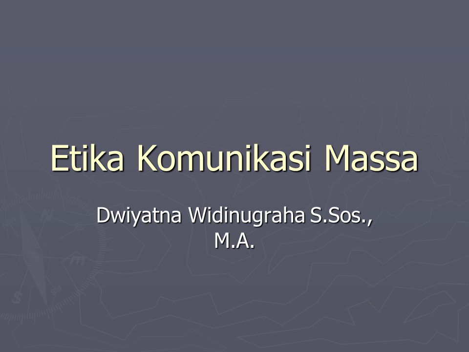 Etika Komunikasi Massa
