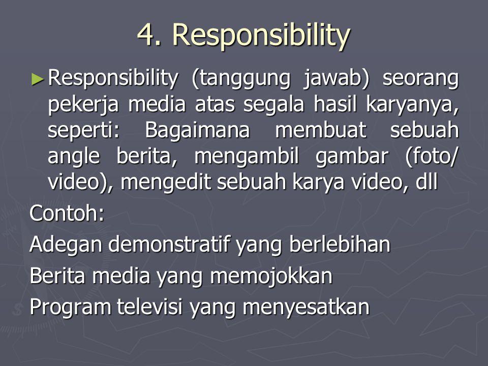 4. Responsibility