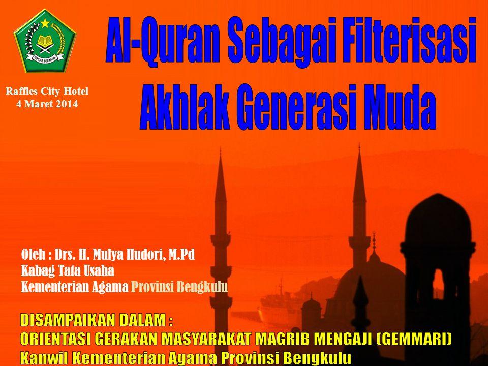 Al-Quran Sebagai Filterisasi