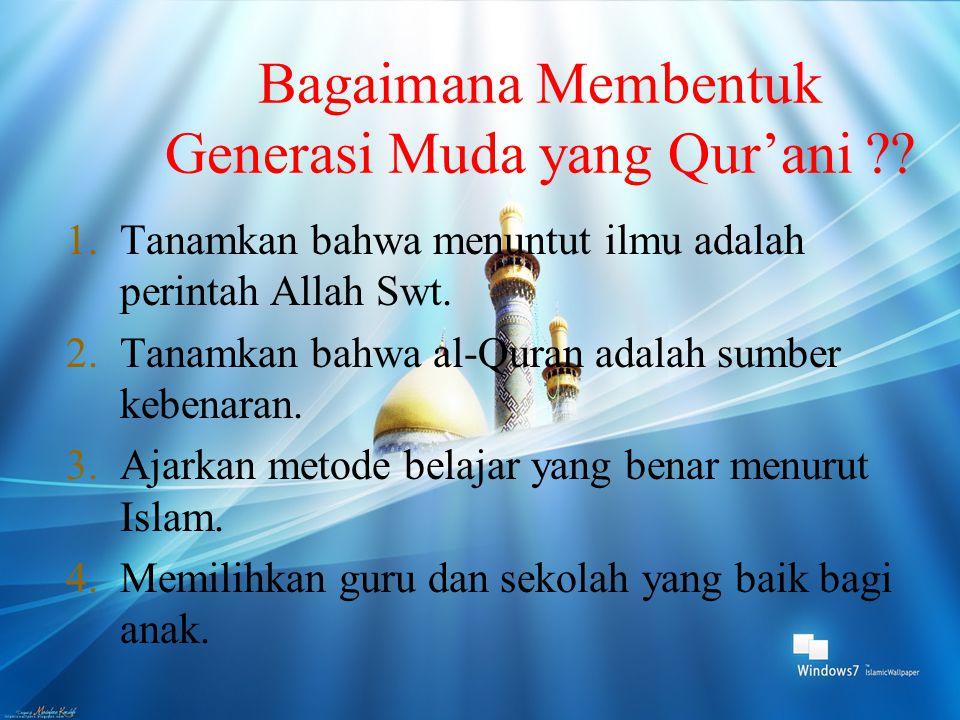 Bagaimana Membentuk Generasi Muda yang Qur'ani