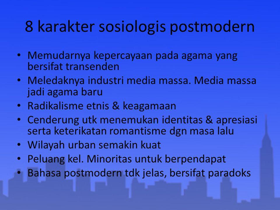 8 karakter sosiologis postmodern