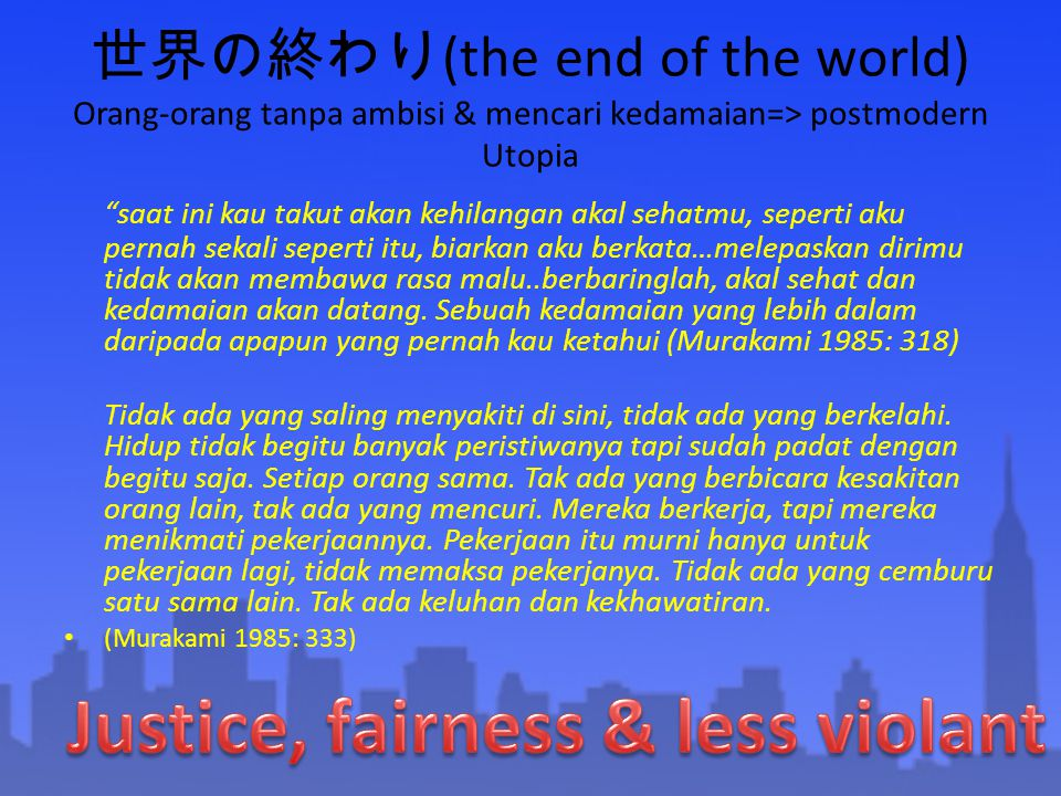 Justice, fairness & less violant