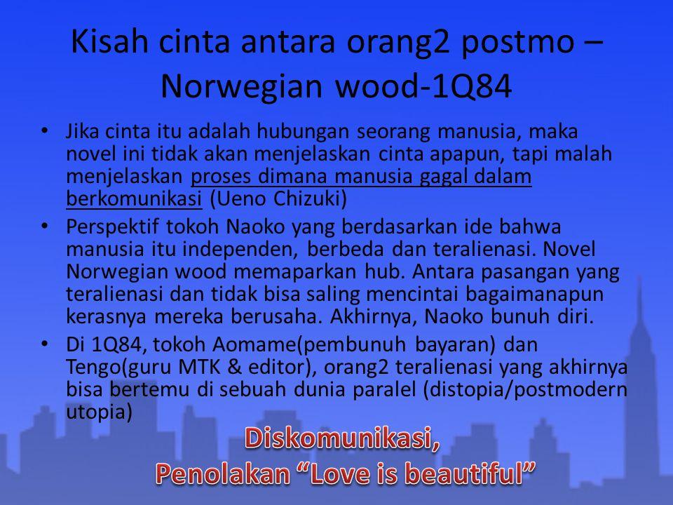 Kisah cinta antara orang2 postmo – Norwegian wood-1Q84