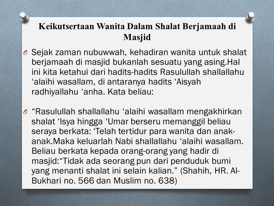 Keikutsertaan Wanita Dalam Shalat Berjamaah di Masjid