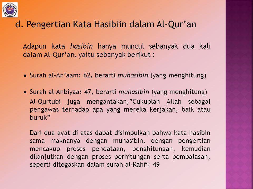 d. Pengertian Kata Hasibiin dalam Al-Qur'an