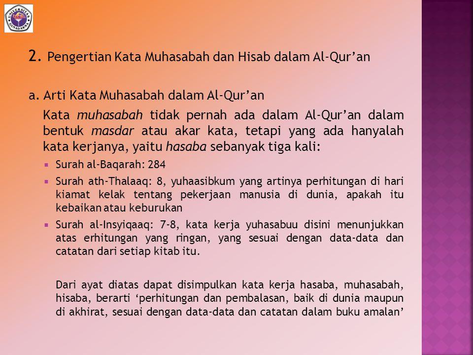 2. Pengertian Kata Muhasabah dan Hisab dalam Al-Qur'an