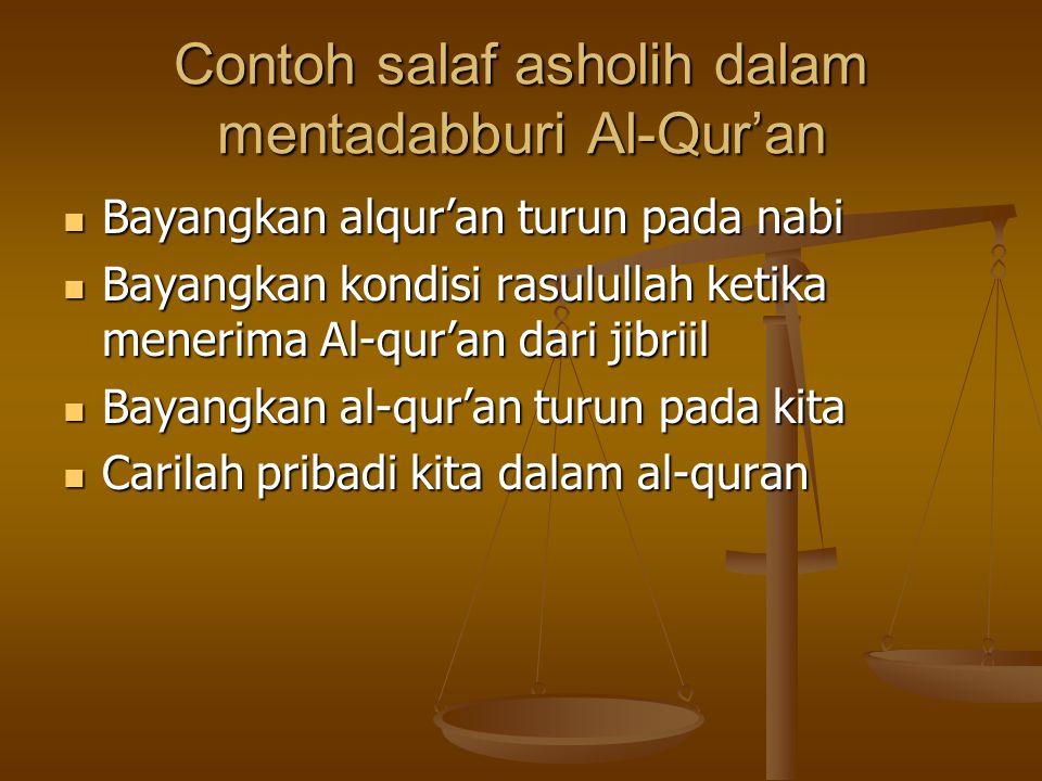 Contoh salaf asholih dalam mentadabburi Al-Qur'an