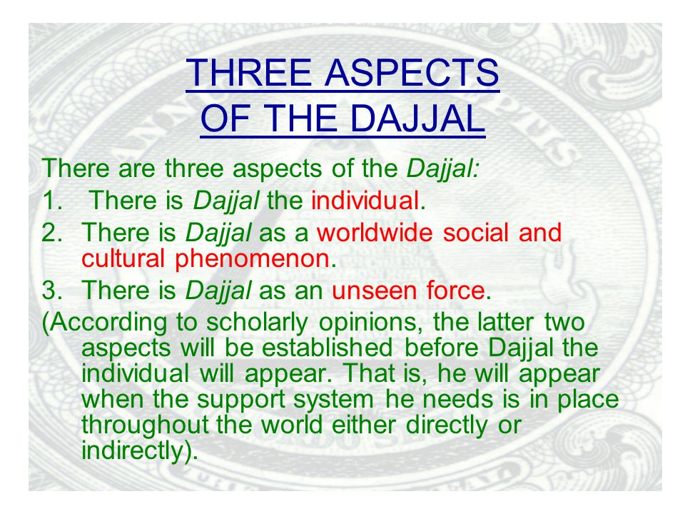 THREE ASPECTS OF THE DAJJAL
