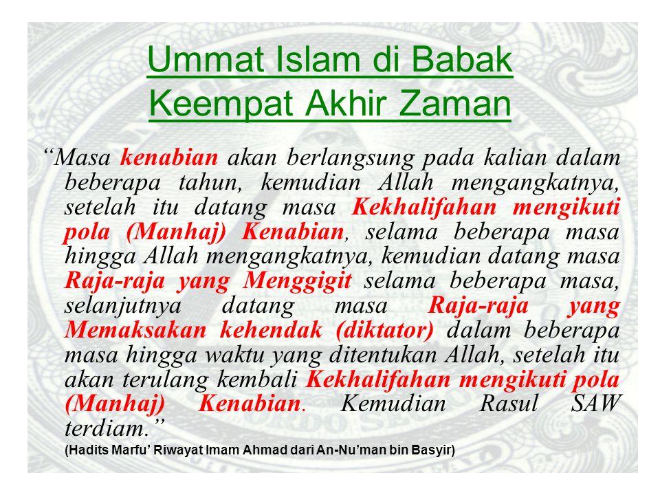 Ummat Islam di Babak Keempat Akhir Zaman