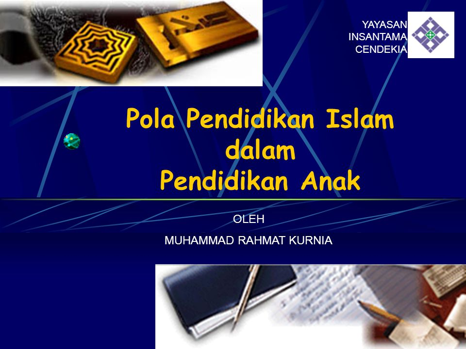 Pola Pendidikan Islam dalam Pendidikan Anak