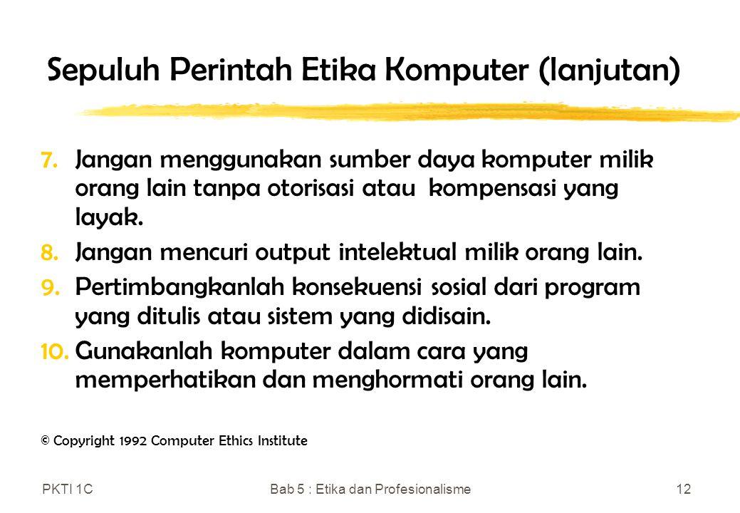 Sepuluh Perintah Etika Komputer (lanjutan)