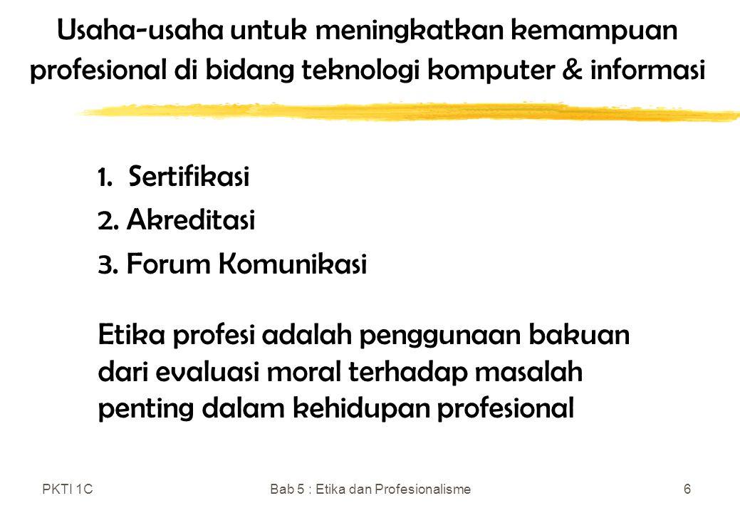 Bab 5 : Etika dan Profesionalisme