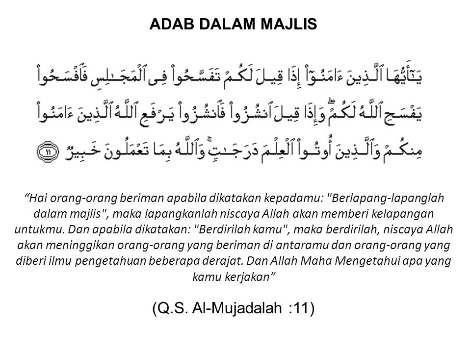 ADAB DALAM MAJLIS (Q.S. Al-Mujadalah :11)