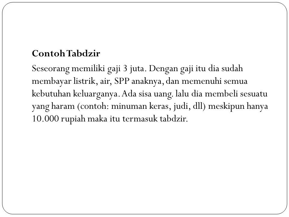 Contoh Tabdzir Seseorang memiliki gaji 3 juta