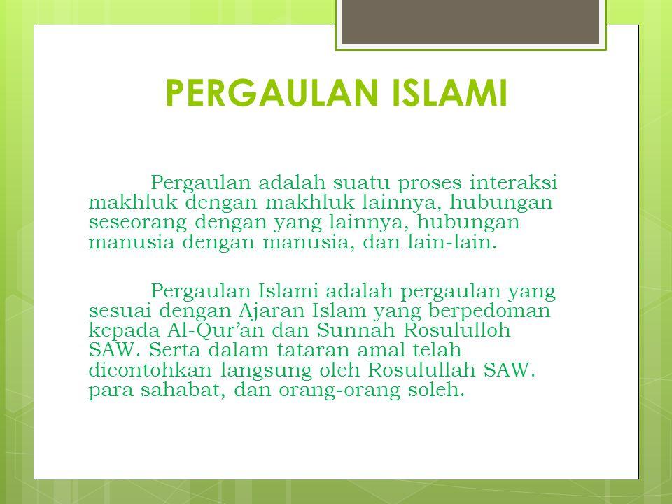 PERGAULAN ISLAMI