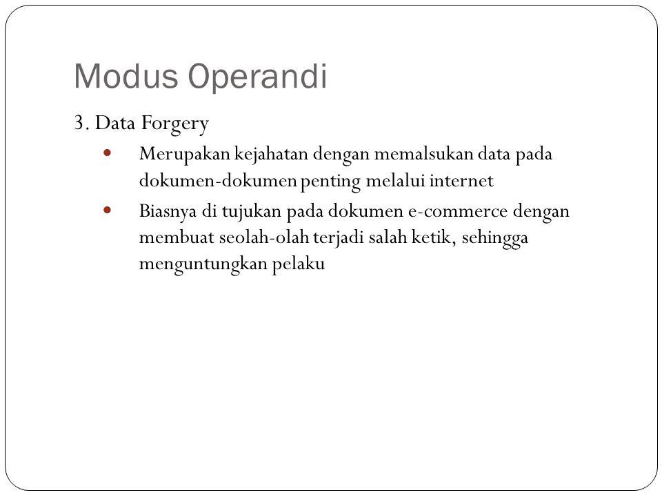 Modus Operandi 3. Data Forgery