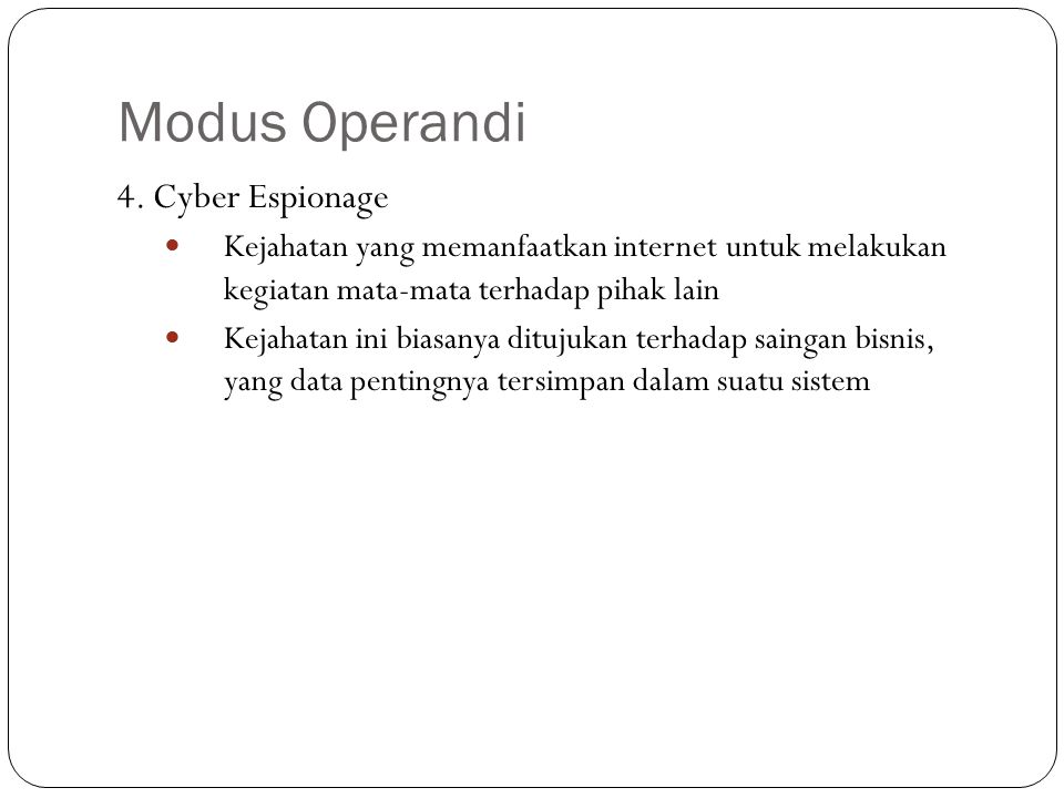Modus Operandi 4. Cyber Espionage