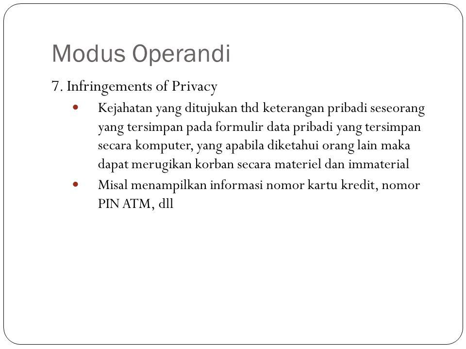 Modus Operandi 7. Infringements of Privacy