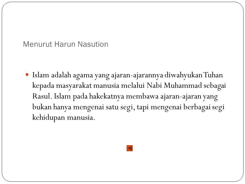 Menurut Harun Nasution