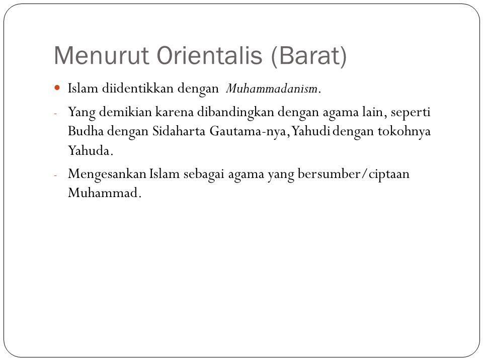 Menurut Orientalis (Barat)