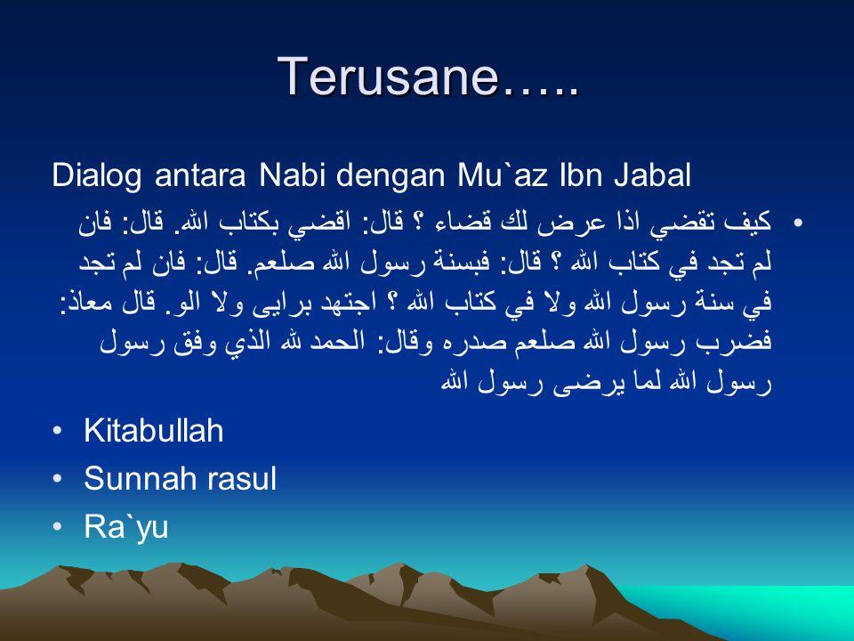 Terusane….. Dialog antara Nabi dengan Mu`az Ibn Jabal