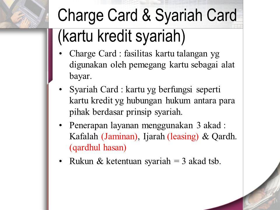 Charge Card & Syariah Card (kartu kredit syariah)