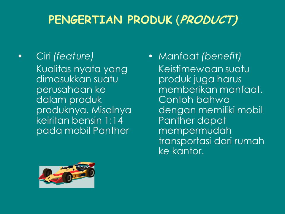 PENGERTIAN PRODUK (PRODUCT)