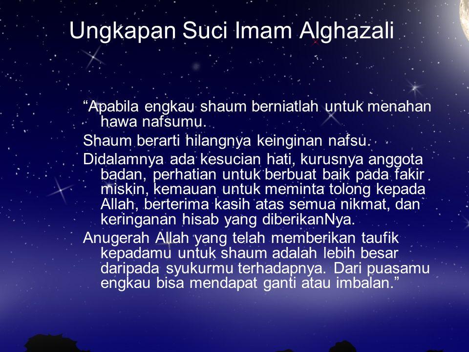 Ungkapan Suci Imam Alghazali