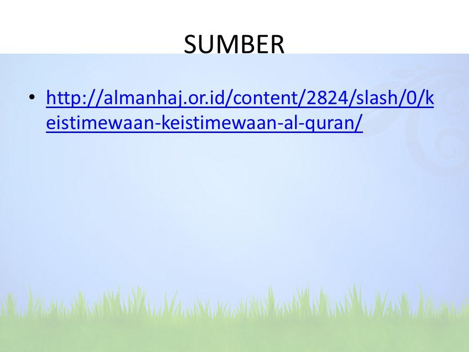 SUMBER http://almanhaj.or.id/content/2824/slash/0/keistimewaan-keistimewaan-al-quran/