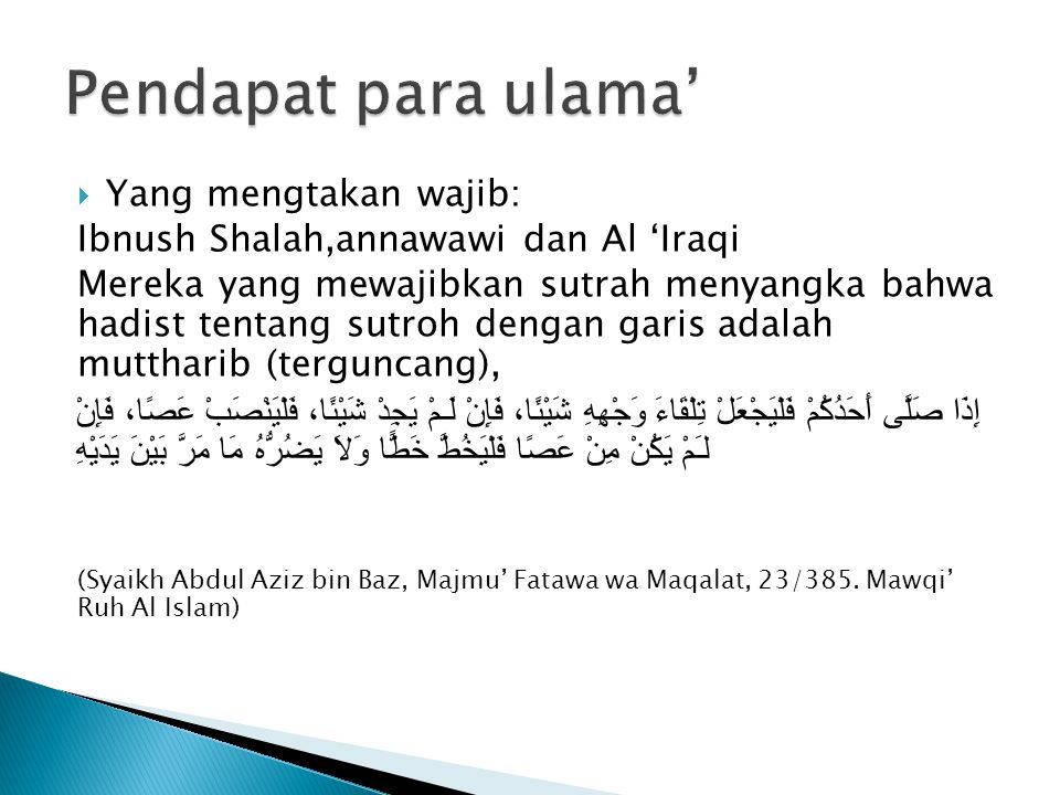 Pendapat para ulama' Yang mengtakan wajib: