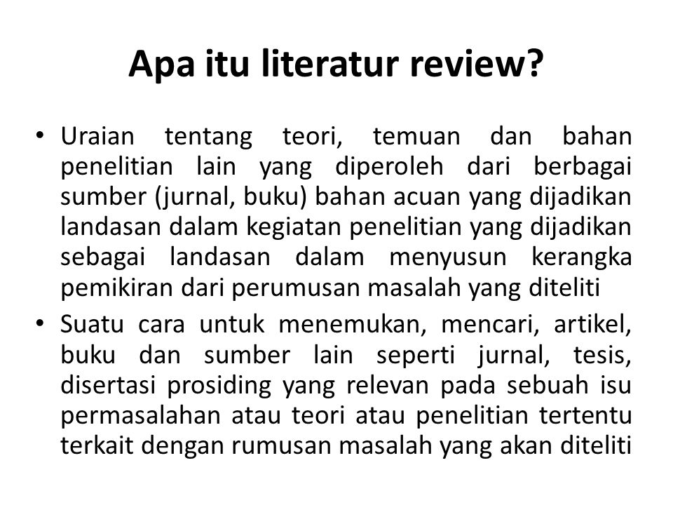 Apa itu literatur review