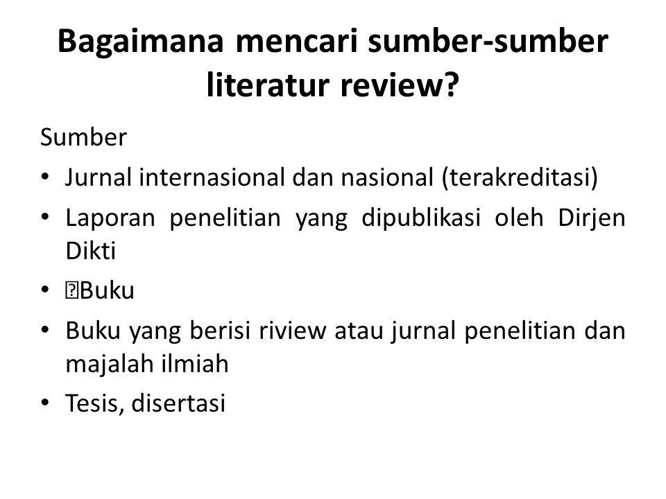 Bagaimana mencari sumber-sumber literatur review