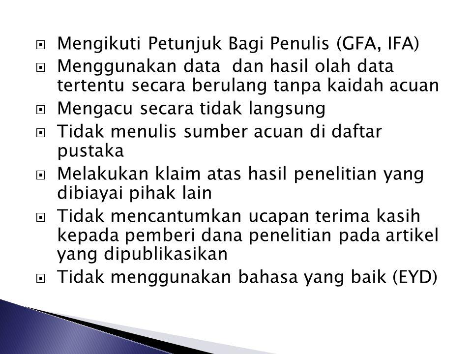 Mengikuti Petunjuk Bagi Penulis (GFA, IFA)