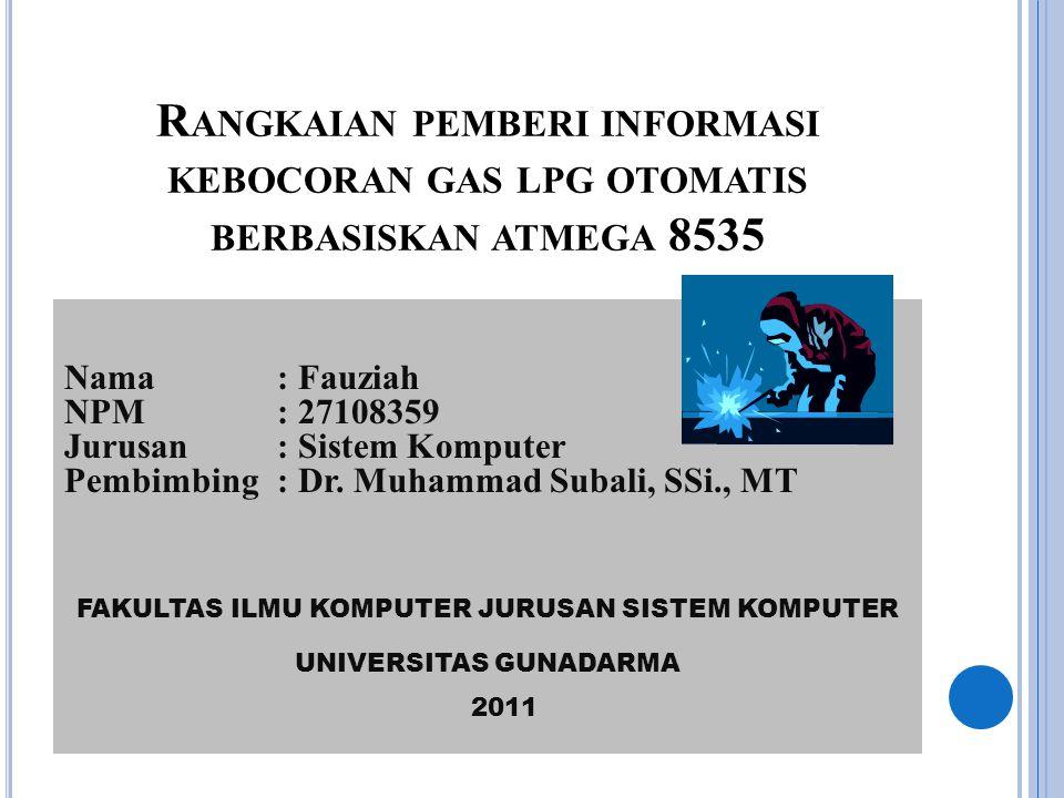 Rangkaian pemberi informasi kebocoran gas lpg otomatis berbasiskan atmega 8535
