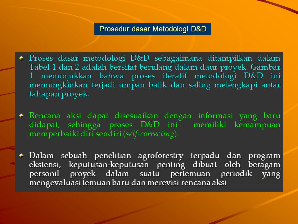 Prosedur dasar Metodologi D&D