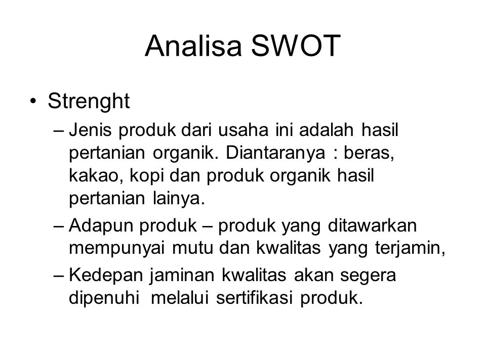 Analisa SWOT Strenght.
