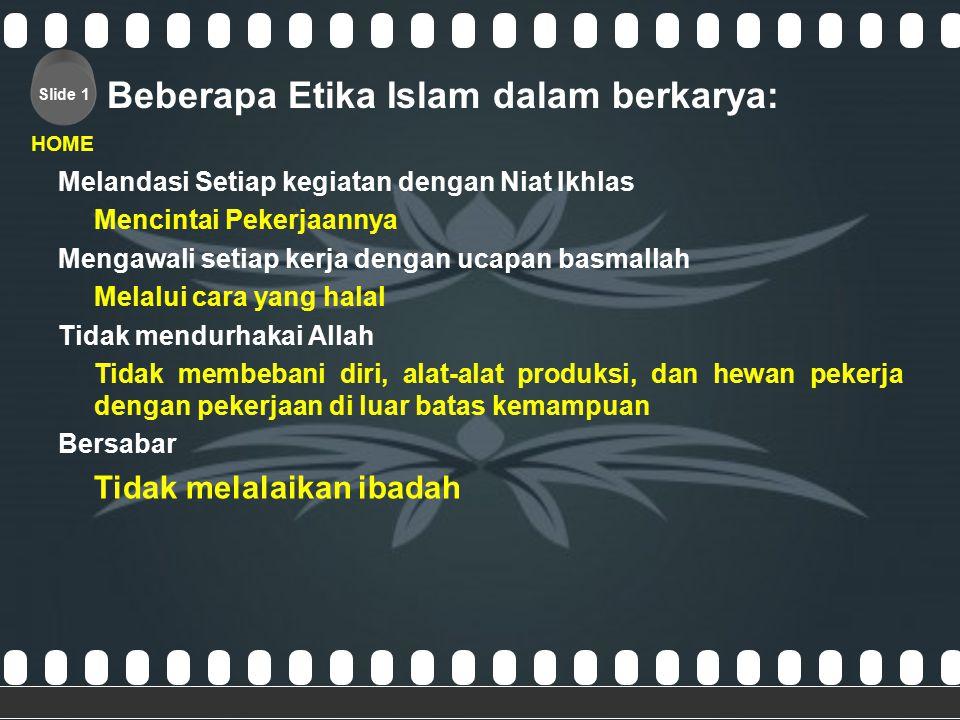 Beberapa Etika Islam dalam berkarya: