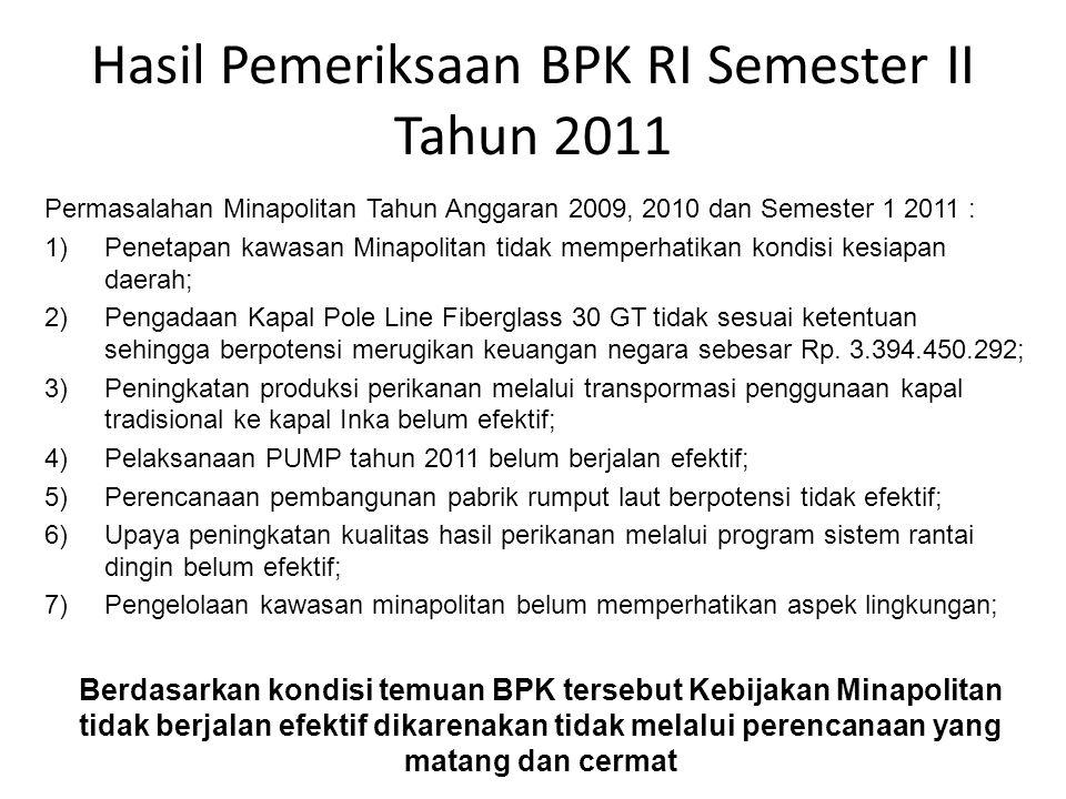 Hasil Pemeriksaan BPK RI Semester II Tahun 2011