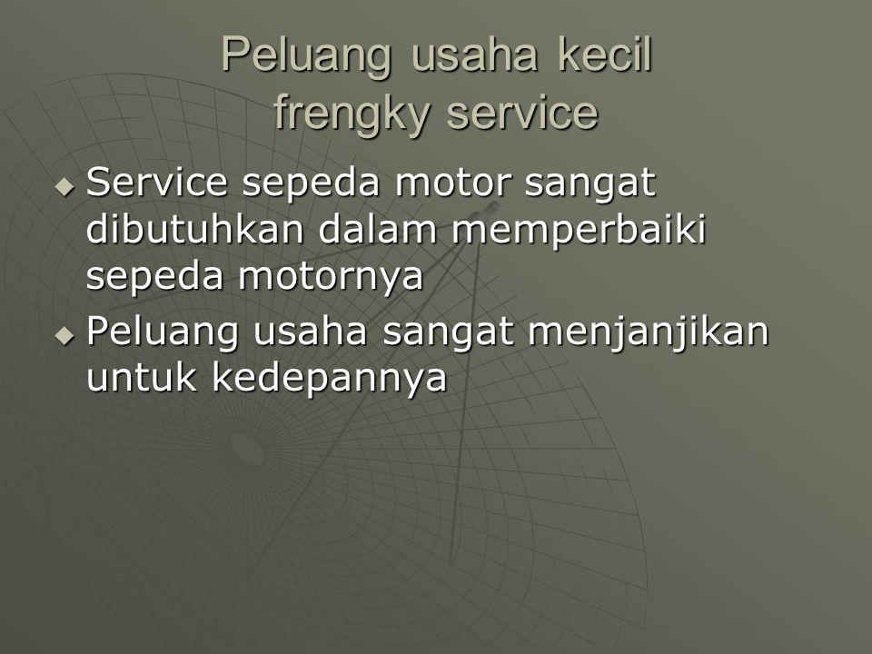 Peluang usaha kecil frengky service