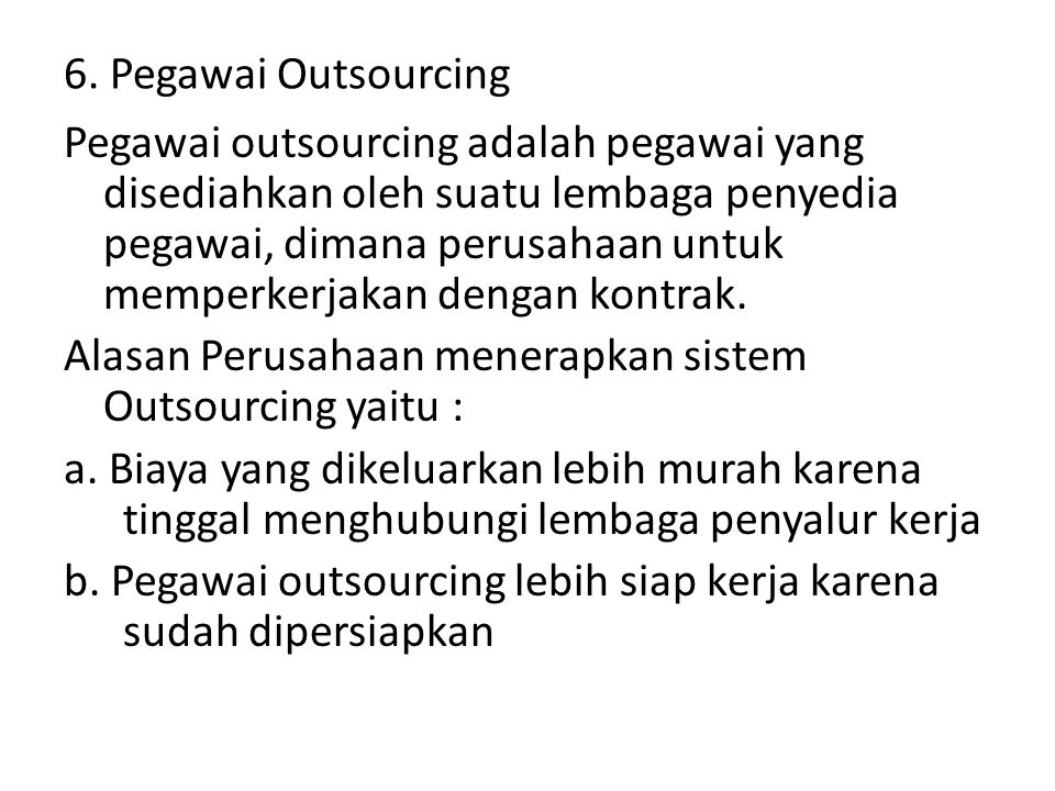 6. Pegawai Outsourcing