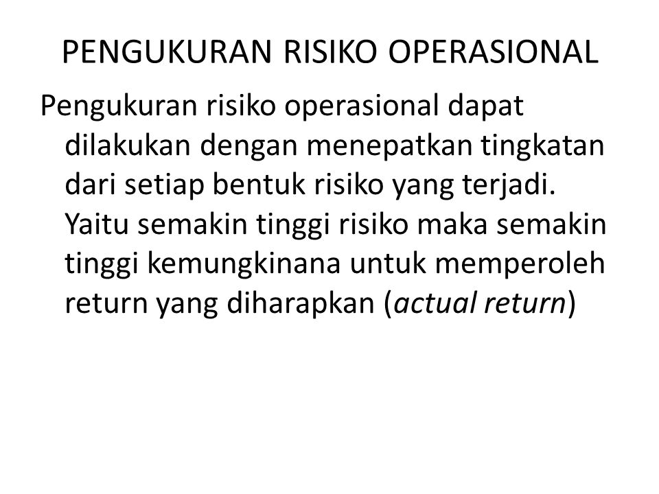 PENGUKURAN RISIKO OPERASIONAL