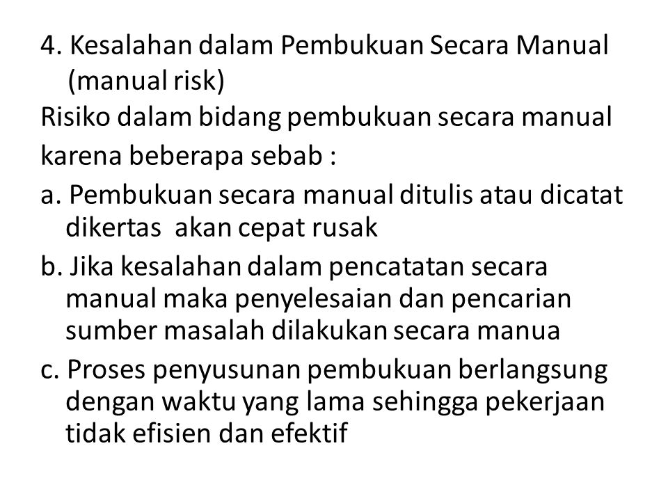 4. Kesalahan dalam Pembukuan Secara Manual (manual risk)