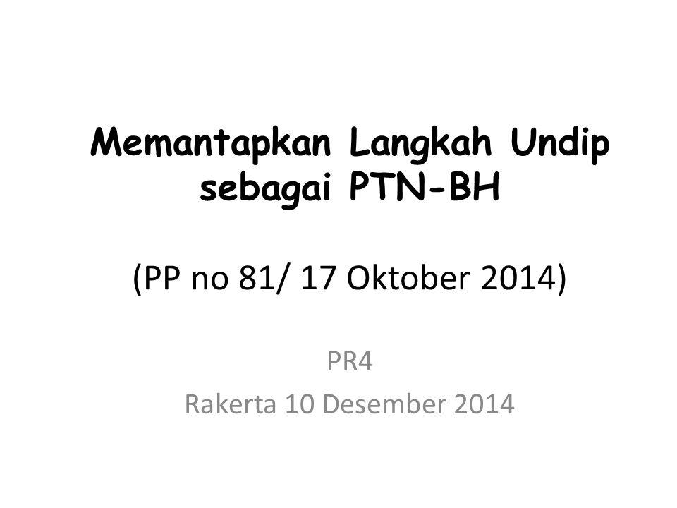 Memantapkan Langkah Undip sebagai PTN-BH (PP no 81/ 17 Oktober 2014)