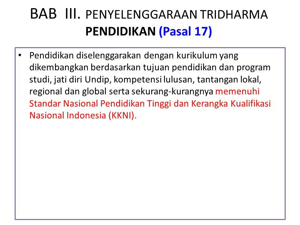 BAB III. PENYELENGGARAAN TRIDHARMA PENDIDIKAN (Pasal 17)