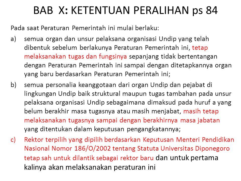BAB X: KETENTUAN PERALIHAN ps 84