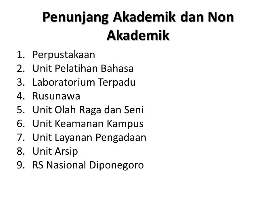 Penunjang Akademik dan Non Akademik