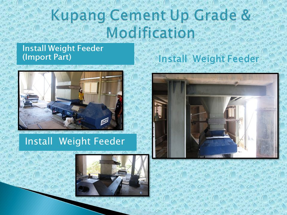 Kupang Cement Up Grade & Modification