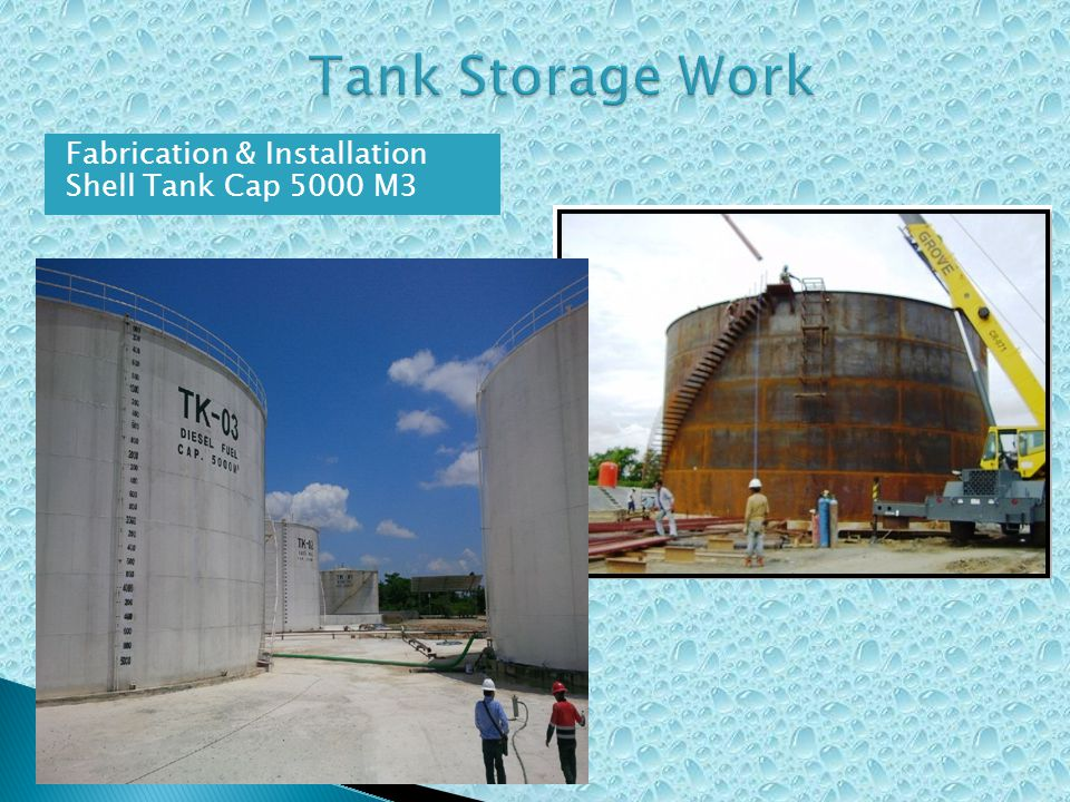 Tank Storage Work Fabrication & Installation Shell Tank Cap 5000 M3